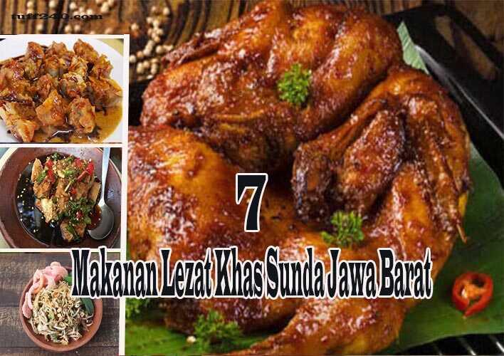 7 Makanan Lezat Khas Sunda Jawa Barat