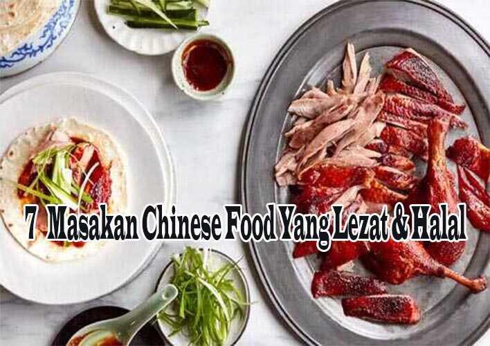 7 Masakan Chinese Food Yang Lezat & Halal